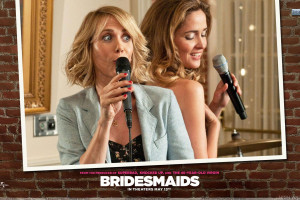 Bridesmaids Kristen Wiig And Rose Byrne Mic In Hand