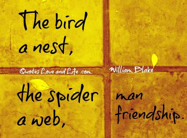 friendship quotes the bird a nest william blake